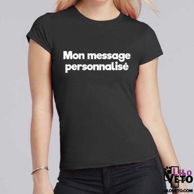 T-SHIRT FEMME MESSAGE PERSO.